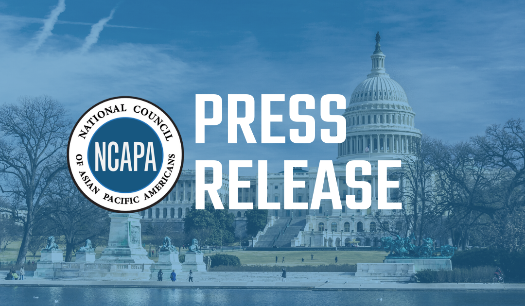 NCAPA Celebrates the Biden's Administration's Commitments to the Asian American, Native Hawaiian and Pacific Islander Communities